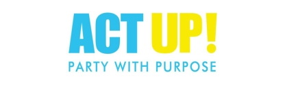 ACT UP: Party with Purpose